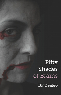 Fifty Shades of Brains front cover